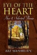 Eye of the Heart : New and Selected Poems