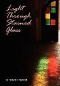 Light Through Stained Glass