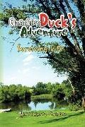 Quackless Duck's Adventure : Surviving Life