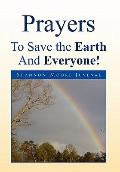 Prayers to Save the Earth and Everyone!