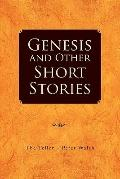 Genesis and Other Short Stories