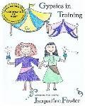Gypsies in Training (Volume 2)