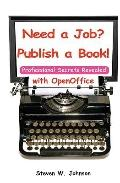 Need A Job? Publish A Book! : With OpenOffice