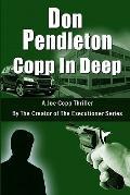 Copp in Deep, A Joe Copp Thriller : Joe Copp, Private Eye Series