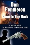 Copp in the Dark, A Joe Copp Thriller : Joe Copp, Private Eye Series