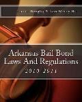 Arkansas Bail Bond Laws and Regulations : Arkansas Bail Bond Laws