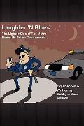 Laughter 'N Blues : The Lighter Side of the Nashville Police Department