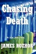 Chasing Death : The Second Doctor Six Novel