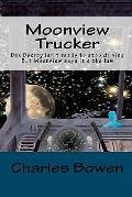 Moonview Trucker