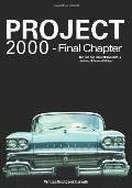 Project 2000 - Final Chapter: The Rise and Fall of Oldsmobile Division of General Motors