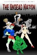 Undead Nation Anthology : Zombies, Werewolves, Vampires, Aliens, and other Fantastic Beings