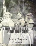 Diary from Dixie, As Written by Mary Boykin Chesnut