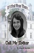 Call Me Esther