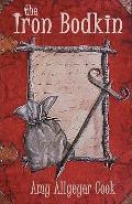 Iron Bodkin : Lux St. Clare ~ Book One
