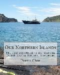 Our Northern Islands : The first expedition to the Mariana Trench Marine National Monument