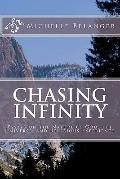 Chasing Infinity: Essays on the Nature of God, the Universe, and Religious Experience