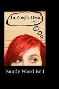 In Zoey's Head : A Novel
