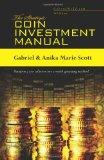 The Strategic Coin Investment Manual
