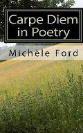 Carpe Diem in Poetry : Gothic Verse