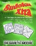 Sudoku Xtra Issue 9 : The Logic Puzzle Brain Workout
