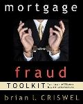 Mortgage Fraud Toolkit : For Loan Originators and Loan Processors