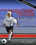 Soccer Coaching Activities, Session Plans and Assessment for Plus 2 Soccer Players (6, 7 and...