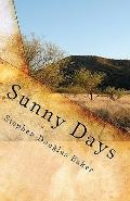 Sunny Days: The Story of a Digital Soul