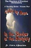 Called by Name: In the Shadow of the Almighty