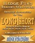 Hedge Fund Trading Strategies Detailed Explanation of the Long Short Margin Ratio Hedge 130/...