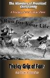 Run For Your Life: The Icy Grip of Fear