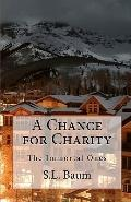 Chance for Charity : The Immortal Ones