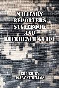 Military Reporters Stylebook and Reference Guide