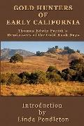 Gold Hunters of Early California : Thomas Edwin Farish's Reminisces of the Gold Rush Days