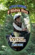 If Wishes Were Wool