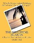 Philippine Islands : A Tourist's Survival Guide to Paradise
