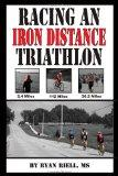 Racing an Iron Distance Triathlon