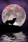 Blood of a Werewolf : Blood Series - Book 1