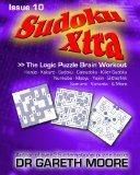 Sudoku Xtra Issue 10: The Logic Puzzle Brain Workout