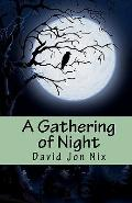 A Gathering of Night