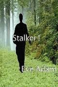 Stalker!