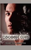 Chosen One: A novel of passion and destiny