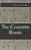 The Concrete Room