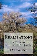 Realisations: A Tale of Pride and Prejudice