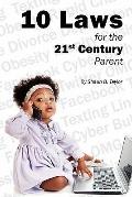 10 Laws for the 21st Century Parent