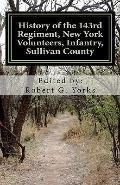 History of the 143rd Regiment, New York Volunteers, Infantry, Sullivan County