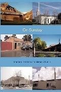 On Sunday : Mormon Portraits of a Global Church
