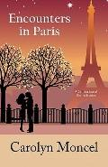 Encounters in Paris : A Collection of Short Stories