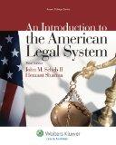 An Introduction To the American Legal System, Third Edition (Aspen College)