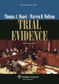 Trial Evidence, Fifth Edition (Aspen Coursebooks)
