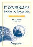 IT Governance: Policies & Procedures, 2013 Edition